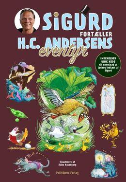 Sigurd Barrett: Sigurd fortæller H.C. Andersens eventyr. Bind 1