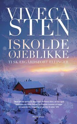 Viveca Sten: Iskolde øjeblikke : ti skærgårdsfortællinger
