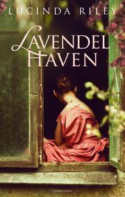 Lucinda Riley: Lavendelhaven