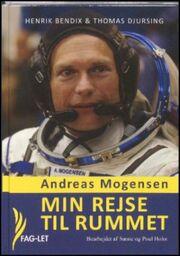 Andreas Mogensen (f. 1976-11-02): Min rejse til rummet (mp3)